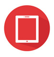 flat tablet icon tablet icon tablet icon vector image