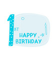cute first happy birthday card design vector image vector image