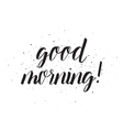 good morning inscription greeting card vector image vector image