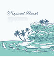 tropical beach with palm trees sea waves surf vector image