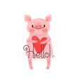 greeting card with cute piglet sweet pig says vector image vector image
