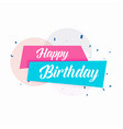 happy birthday simple card design vector image vector image