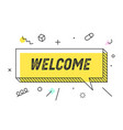 welcome banner speech bubble poster concept vector image vector image
