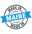 made in Maine blue round vintage stamp vector image vector image