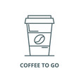 coffee to go line icon linear concept vector image