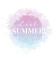 abstract watercolor summer grunge background vector image