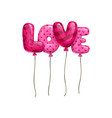 balloons word love isolated letters vector image vector image