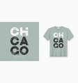 chicago stylish t-shirt and apparel design vector image vector image