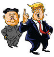 donald trump with kim jong-un cartoon vector image vector image