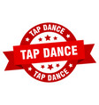tap dance ribbon tap dance round red sign tap vector image vector image