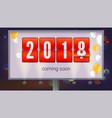 congratulatory poster coming soon 2018 new year vector image vector image