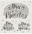 day dead dia de los moertos hand vector image