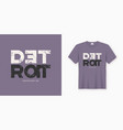 detroit stylish t-shirt and apparel design vector image vector image