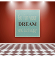 Motivating Poster on the Wall in the Room with vector image