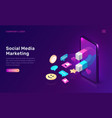 social media marketing viral mms isometric vector image