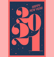 greeting card happy new year 2021 vector image
