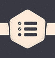 Grunge task list icon isolated on grey background