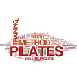 the pilates method text background word cloud vector image vector image