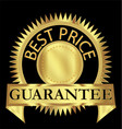 best price guarantee gold label design vector image