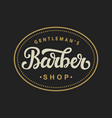 barber shop logo with hand written lettering vector image vector image