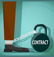 man chained to the weight with the word contract vector image vector image