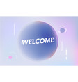 welcome on in design banner template for vector image