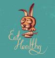 eat healthy rabbit poster vector image