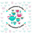 international tea day card vector image vector image
