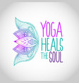 yoga heals the soul lettering with lotus flowers vector image