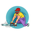 a carpenter with chain saw vector image