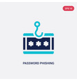 two color password phishing icon from general vector image vector image