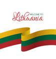 welcome to lithuania card with flag of lithuania vector image vector image