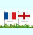 flags france and england against backdrop vector image vector image