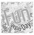 Good Family Fun in Vegas Word Cloud Concept vector image vector image