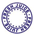 grunge textured fresh juice round stamp seal vector image vector image