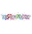 celebrate banner with bunting flags vector image vector image