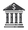 bank building glyph icon business and finance vector image vector image