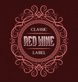 red wine classic label design template patterned vector image vector image