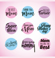 set of happy mothers day lettering greeting round vector image