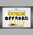 off road rally poster vector image vector image
