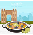 paella national spanish dish barcelona vector image