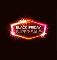 black friday super sale shining shopping sign vector image