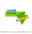 pencil and welcoming text vector image