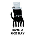 card with lettering have a nice day and cute vector image vector image