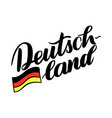 deutschland hand drawn lettering with flag vector image