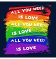 Gay flag from brush strokes and slogan vector image