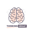 creative brain with text thinking about o vector image