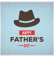 happy fathers day typography vintage lettering vector image