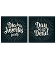dia de los muertos day dead handwriting vector image vector image