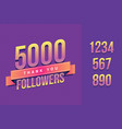 5000 followers thank you for social vector image vector image